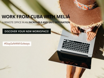 Work from Cuba with Meliá - Offers and discounts for vacations in Cuba
