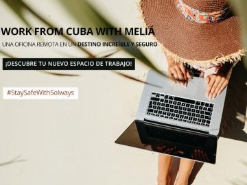 Work from Cuba with Meliá - Ofertas y descuentos para vacaciones en Cuba